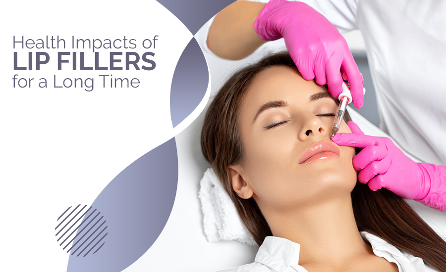 Health-Impacts-of-Lip-Fillers-for-a-Long-Time